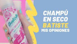 Opiniones y reviews de champu batiste para comprar On-line – Los 20 preferidos