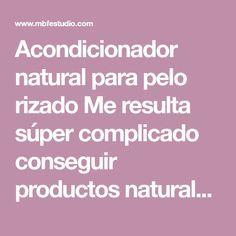 Lista de acondicionador natural para cabello crespo para comprar en Internet